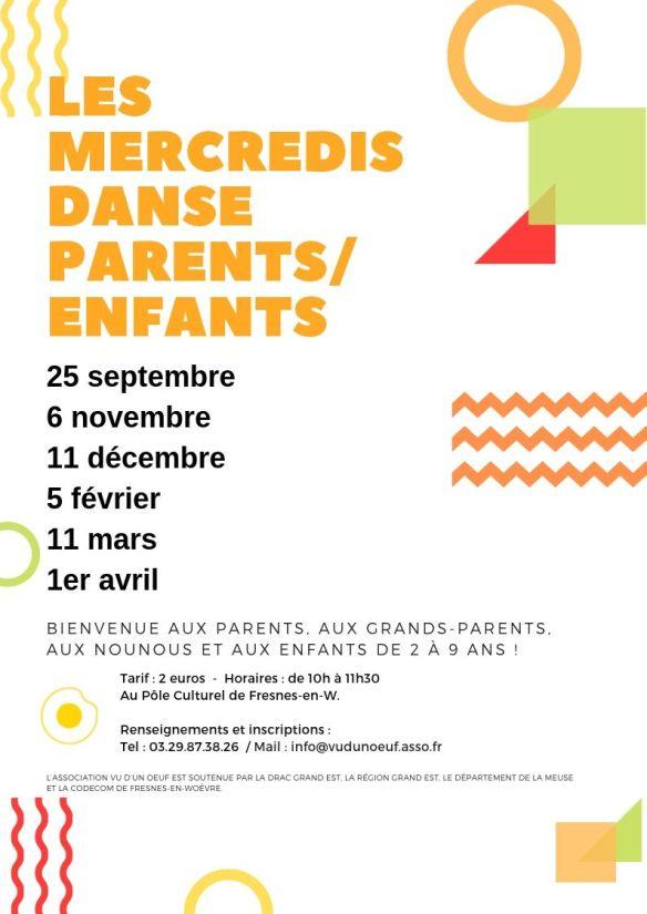 Les Mercredi DANSE Parents_Enfants les 06 & 27 février, 27 mars, 24 avril, 29 mai et 12 juin de 15h à 16h au Pôle Culturel de Fresnes-en-Woëvre Animé par la choréraphen Sarah Grandjean, cet atelier est un